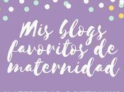 blogs favoritos maternidad: 21-27 Agosto 2017