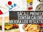 Contar calorías mejora resultados Seguro conoces mu...