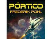 Pórtico, clásico Frederik Pohl
