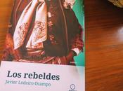 """Libros """"Los rebeldes"""", Javier Lodeiro Ocampo"""