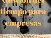 Cursos gestión tiempo para empresas