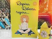 Reseña Respira, Rebecca, Respira Bárbara Alves