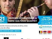 Vardan Hovanissian Emre Gültekin Quartet