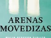 Arenas movedizas (Malin Persson Giolito)