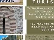 Celebra Mundial Turismo visita interpretada Madrid medieval islámico