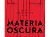 Materia oscura, blockbuster ciencia ficción