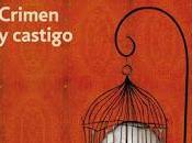 Reseña: Crimen castigo Fiódor Dostoievski