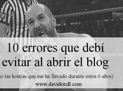 errores debí evitar abrir blog David Orell