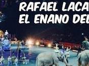 Rafael lacava, enano circo