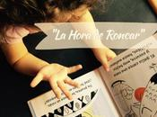 "#Lecturitas: Hora Roncar"""