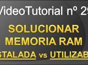 Videotutorial nº29 Memoria RAM: INSTALADA UTILIZABLE como SOLUCIONARLO fácil