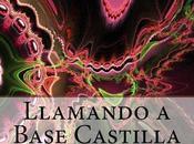 Distopía, nueva novela ciencia ficción: Llamando Base Castilla.