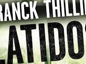 Latidos Franck Thilliez