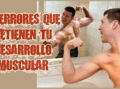 Errores comunes detienen desarrollo muscular