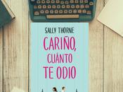 Cariño, cuánto odio (Sally Thorne)