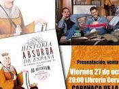 ¡Presentamos 'Historia absurda España' Caravaca!