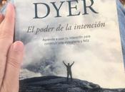 #QueLeerMDoS poder intención Wayne Dyer