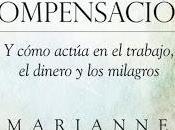 Rincón Lectura Viernes Divina Compensación Marianne Williamson