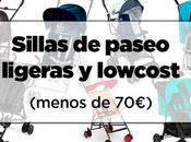 Sillas ligeras paseo, marca lowcost (menos 70€)