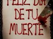 FELIZ MUERTE (Happy Death Day)