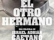 OTRO HERMANO, (Argentina, 2017) Intriga, Thriller