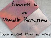 Flawless MakeUp Revolution Tonos rojizos para otoño
