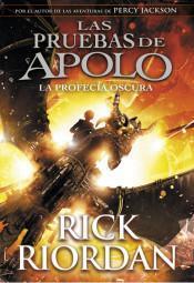 Reseña 273. profecía oscura (Las pruebas Apolo Rick Riordan