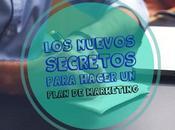 nuevos secretos para hacer plan marketing estrategia asombrosa