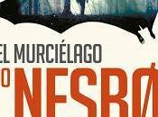 "murciélago"", Nesbo: estreno Nesbo"