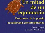 antología mitad equinoccio llega Ecuador