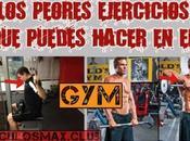 ¿Cuáles PEORES ejercicios puedes hacer GYM?