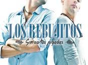 Cartas Jugadas: nuevo álbum Rebujitos