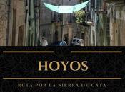Ruta Sierra Gata: ¿Qué Hoyos?