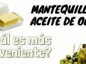 Mantequilla aceite oliva ¿Cuál conveniente?