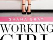"Reseña Literaria| ""Working Girl. semana para enamorarte"" Shana Gray"
