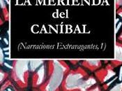 "merienda caníbal"""