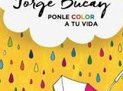 Reseña: Ponle color vida Jorge Bucay