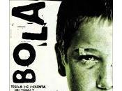"""bola"""" (Achero Mañas, 2000)"""