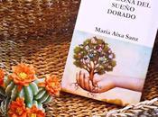 RESEÑA CASONA SUEÑO DORADO' María Aixa Sanz (Unas pocas palabras)