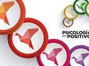 Psicología Positiva para psicólog@s (II). bases positivas.