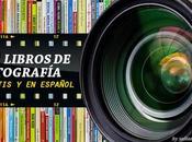 Libros español sobre Fotografía