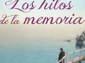 """""""Los hilos memoria"""" Victoria Hislop"""