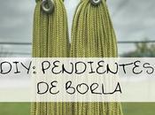 Diy: pendientes borla