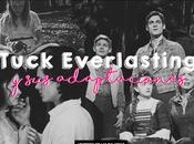 parte Rueda: Tuck Everlasting adaptaciones