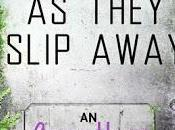 Reseña: they slip away Beth Revis