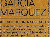 """""""Relato naúfrago"""", Gabriel García Márquez"""