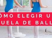 ¿Cómo elegir escuela ballet?