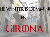 winter comming en... ¡Girona!