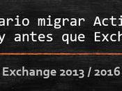 necesario migrar Active Directory antes Exchange?