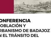 Población urbanismo badajoz tránsito siglo...